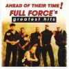 Full Force - Ahead Of Their Time! Full Force's Greatest Hits (2001)