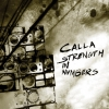 Calla - Strength In Numbers (2007)
