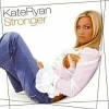 Kate Ryan - Stronger (2004)