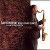 DAVID MURRAY BLACK SAINT QUARTET - Sacred Ground (2007)