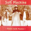 Soft Machine - Middel Earth Masters (2006)