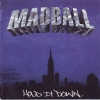 Madball - Hold It Down (2000)