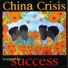 China Crisis - Warped By Success (1994)