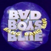 Bad Boys Blue - Bang! Bang! Bang! (1996)