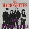 The Marionettes - Ave Dementia (1992)
