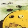 Mescalito - We Disappeared In Style (2001)