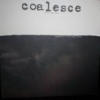 Coalesce - Give Them Rope (1997)