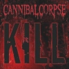 Cannibal Corpse - Kill (2006)