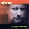 Colin Hay - Going Somewhere (2000)