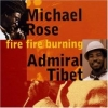 Michael Rose - Fire Fire Burning (2002)
