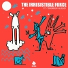 The Irresistible Force - It's Tomorrow Already (1998)