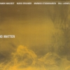 Bill Laswell - No Matter (2008)