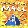 Gang of Four - Mall (1991)