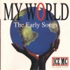 Ice MC - My World (The Early Songs) (1995)