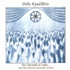 Ordo Equilibrio - The Triumph Of Light... And Thy Thirteen Shadows Of Love (1997)