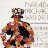 Narada Michael Walden - Sending Love To Everyone