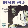 Howlin' Wolf - Killing Floor (1992)