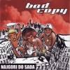 Bad Copy - Najgori Do Sada (2006)
