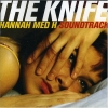 The Knife - Hannah Med H (2003)