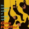 Gas Huffer - The Inhuman Ordeal Of Special Agent Gas Huffer (1996)