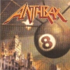 Anthrax - Volume 8 - The Threat Is Real (1998)