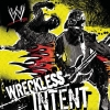 WWE - Wreckless Intent (2006)