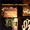 Members Of Mayday - Members Only (1995)