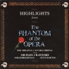 Andrew Lloyd Webber - Highlights From The Phantom Of The Opera - The Original Cast Recording (1987)