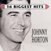 Johnny Horton - Johnny Horton - 16 Biggest Hits (1999)