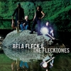 Béla Fleck & the Flecktones - The Hidden Land (2006)
