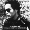 Lenny Kravitz - It Is Time For A Love Revolution (2008)