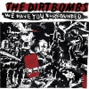The Dirtbombs - We Have You Surrounded (2008)