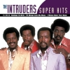The Intruders - Super Hits (2002)