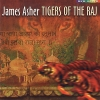 James Asher - Tigers Of The Raj (1998)