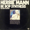 Herbie Mann - Be Bop Synthesis; The Savoy Sessions (1976)