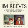 Jim Reeves - Moonlight and Roses/The Jim Reeves Way (2004)