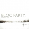 Bloc Party - Silent Alarm (2005)