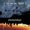 Switchfoot - We Are One Tonight (2006)