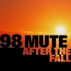 98 Mute - After The Fall (2002)