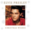 Elvis Presley - Christmas Wishes (2005)