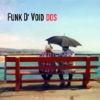 Funk D'Void - DOS (2001)