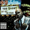 Too Short - Get Off The Stage (2007)
