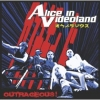 Alice In Videoland - Outrageous (2005)