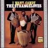 The Strangeloves - I Want Candy: The Best Of The Strangeloves (2007)
