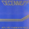Decennium - Rock & Roll Standing In The Middle (1983)
