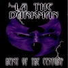 LA The Darkman - Heist Of The Century (1998)