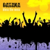 Gataka - Bless The Mess (2007)