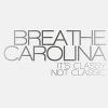 Breathe Carolina - It's Classy, Not Classic