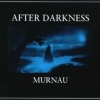After Darkness - Murnau (1995)