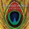 Jimmy Eat World - Chase This Light (2007)